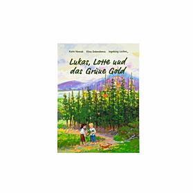 Lukas, Lotte und das Grüne Gold